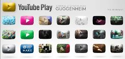 "Videos selected for the Guggenheim's ""YouTube Play: A Biennial of Creative Video"" vary from well-known hits to little-seen works by students and amateurs."